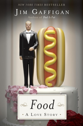 Food: A Love Story ebook by Jim Gaffigan