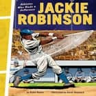 Jackie Robinson - Athletes Who Made a Difference audiobook by Blake Hoena