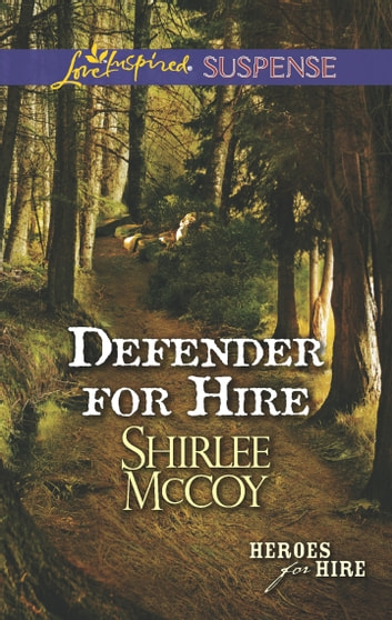Defender for Hire ebook by Shirlee McCoy