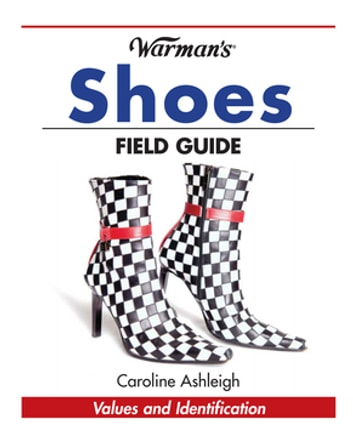 Warman's Shoes Field Guide ebook by Caroline Ashleigh