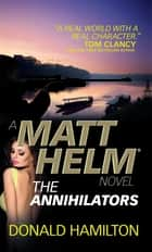Matt Helm - The Annihilators ebook by Donald Hamilton