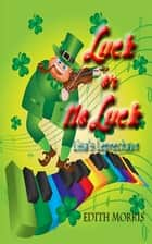 Luck or No Luck ebook by Edith Morris