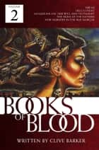 Books of Blood, Vol. 2 ebook by