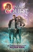 Lunar Court ebook by