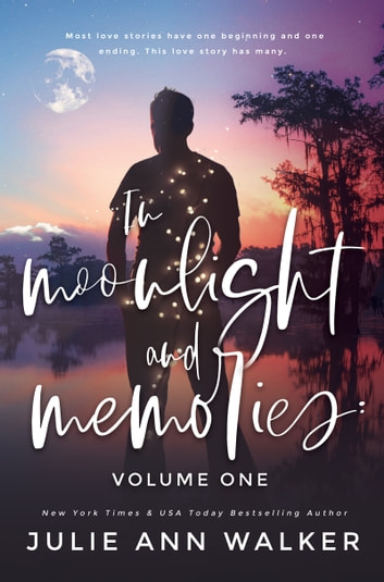 In Moonlight and Memories ebook by Julie Ann Walker