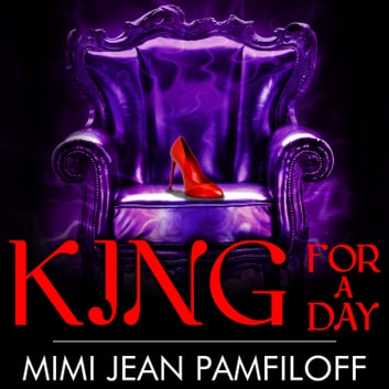 King for a Day audiobook by Mimi Jean Pamfiloff