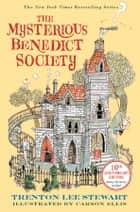 The Mysterious Benedict Society ebook by Trenton Lee Stewart, Carson Ellis