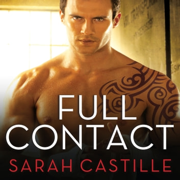 Full Contact audiobook by Sarah Castille