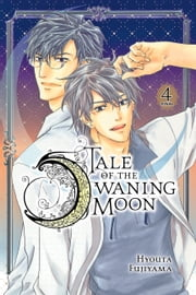 Tale of the Waning Moon, Vol. 4 ebook by Hyouta Fujiyama