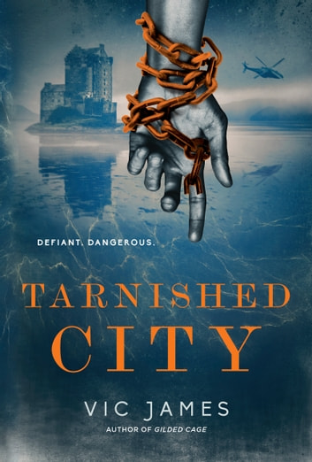 Tarnished City ebook by Vic James