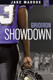 Gridiron Showdown ebook by Michael John Ray,Jake Maddox