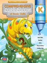 Comprehensive Curriculum of Basic Skills, Grade K ebook by Publishing, American Education