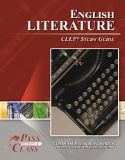 CLEP English Literature Test Study Guide ebook by PassYourClass Study Guides