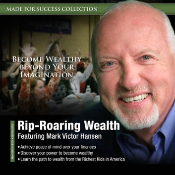 Rip-Roaring Wealth audiobook by Made for Success,Made for Success
