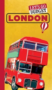 Let's Go Budget London - The Student Travel Guide ebook by Harvard Student Agencies, Inc.