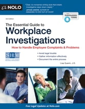 Essential Guide to Workplace Investigations, The - How to Handle Employee Complaints & Problems ebook by Lisa Guerin