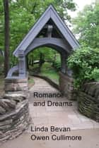 Romance and Dreams ebook by Linda Bevan  Owen Cullimore