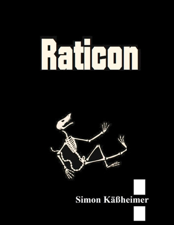 Raticon - Ein Rattenabenteuer ebook by Simon Käßheimer