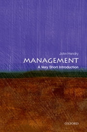 Management: A Very Short Introduction ebook by John Hendry