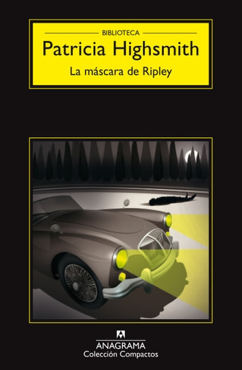 La máscara de Ripley ebook by Patricia Highsmith