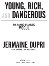 Young, Rich, and Dangerous - The Making of a Music Mogul ebook by Jermaine Dupri