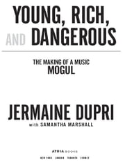 Young, Rich, and Dangerous - The Making of a Music Mogul ebook by Jermaine Dupri,Samantha Marshall