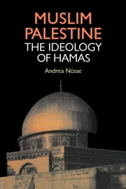 Muslim Palestine ebook by Nusse, Andrea