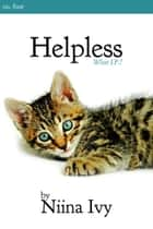 Helpless ebook by Niina Ivy