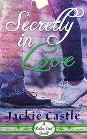 Secretly in Love - Madison Creek Shorts, #1 ebook by Jackie Castle