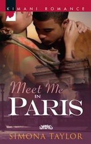 Meet Me in Paris ebook by Simona Taylor