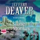 The Stone Monkey audiobook by Jeffery Deaver