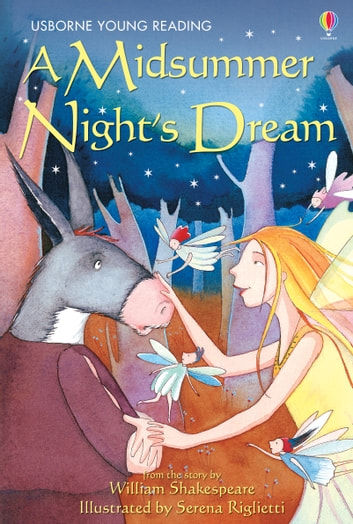 A Midsummer Night's Dream: Usborne Young Reading: Series Two ebook by Lesley Sims