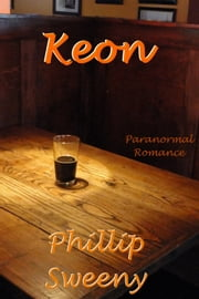 Keon ebook by Phillip Sweeny