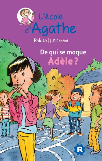 De qui se moque Adèle ? ebook by Pakita
