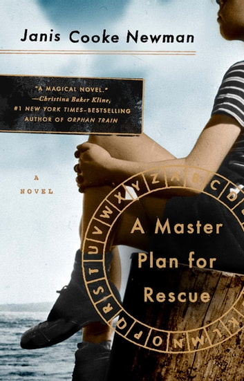 A Master Plan for Rescue - A Novel ebook by Janis Cooke Newman