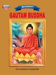 Gautam Buddha - The Founder Of Buddhism ebook by Ranu Saran