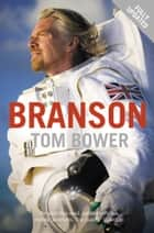 Branson ebook by Tom Bower