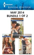 Harlequin Special Edition May 2014 - Bundle 1 of 2 - The Prince's Cinderella Bride\The Husband List\Groomed for Love ebook by Christine Rimmer, Cindy Kirk, Helen R. Myers