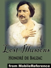 Lost Illusions (Mobi Classics) ebook by Honore de Balzac,Ellen Marriage (Translator)