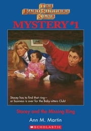 The Baby-Sitters Club Mysteries #1: Stacey and the Missing Ring ebook by Ann M. Martin