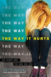 The Way It Hurts ebook by Patty Blount