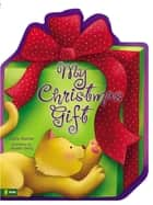 My Christmas Gift ebook by Crystal Bowman