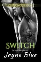 Switch ebook by Jayne Blue