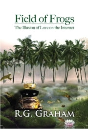 Field of Frogs ebook by R.G. Graham