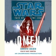 Star Wars: Fate of the Jedi: Omen audiobook by Christie Golden
