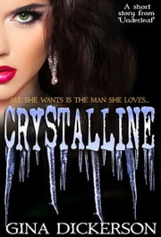 Crystalline ebook by Gina Dickerson