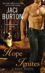 Hope Ignites ebook by Jaci Burton