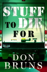 Stuff to Die For ebook by Bruns, Don