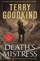 Death's Mistress eBook par Terry Goodkind