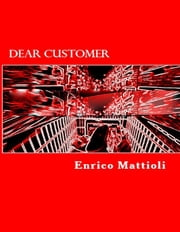 Dear customer ebook by Enrico Mattioli